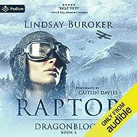 Raptor: Dragon Blood, Book 6
