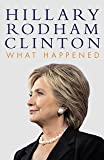 What happened: Hillary Rodham Clinton