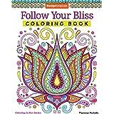 Follow Your Bliss Coloring Book (Coloring is Fun) (Design Originals) 30 Beginner-Friendly Peaceful & Creative Art Activities