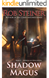 Shadow Magus (Journals of Natta Magus Book 2)