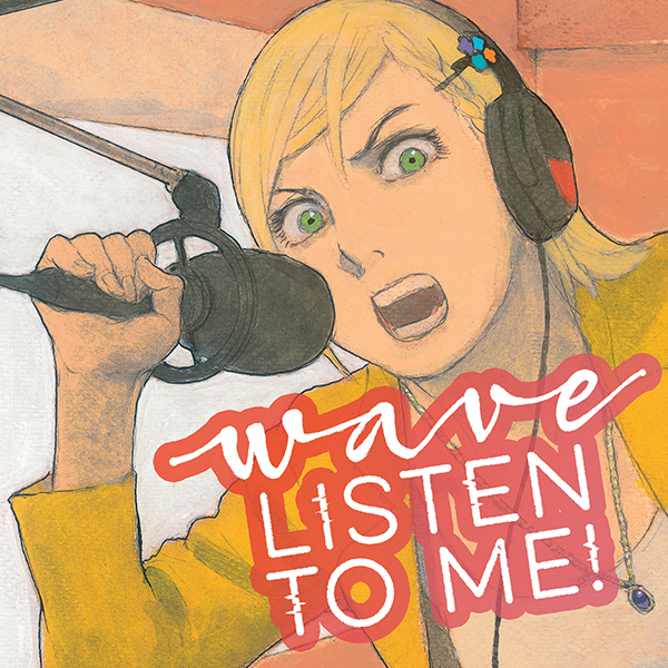 Wave, Listen to Me! (Issues) (12 Book Series)