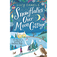 Snowflakes over Moon Cottage: a winter love story set in the Yorkshire Dales (Animal Ark Revisited Book 4) (English…