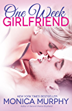 One Week Girlfriend: A Novel (One Week Girlfriend Quartet Book 1)