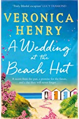 A Wedding at the Beach Hut: The feel-good read of the summer from the Sunday Times top-ten bestselling author Kindle Edition