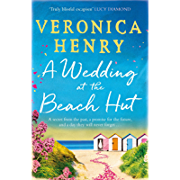A Wedding at the Beach Hut: The feel-good read of the summer from the Sunday Times top-ten bestselling author (English…