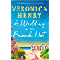 A Wedding at the Beach Hut: The feel-good read of the summer from the Sunday Times top-ten bestselling author (English Edition)