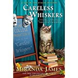 Careless Whiskers (Cat in the Stacks Mystery Book 12)