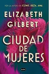 Ciudad de mujeres (Spanish Edition) Kindle Edition