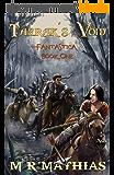 Taerak's Void (Fantastica Book 1) (English Edition)