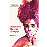 Empowered Black Girl: Joyful Affirmations and Words of Resilience (Age 12+ Cultural Heritage; Youth Empowerment, and…