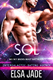 Sol: Intergalactic Dating Agency (Beast Battalion Book 2)