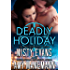 Deadly Holiday, A SCVC Taskforce Series Novella (SCVC Taskforce Romantic Suspense Series  Book 8)