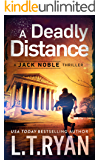 A Deadly Distance (Jack Noble Thriller Book 2)