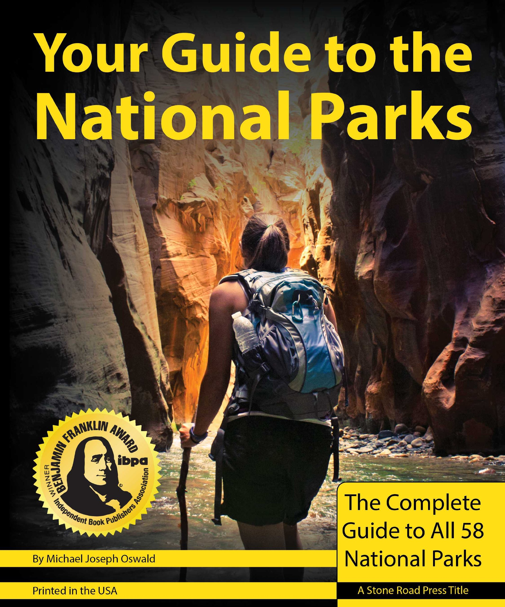 Your Guide to the National Parks: The Complete Guide to all 58 National Parks pdf epub