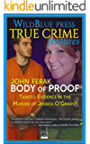 Body of Proof: Tainted Evidence In The Murder Of Jessica O'Grady? (English Edition)
