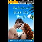 Kiss Me Maybe (Princess Cruises Presents: Kindle Love Stories) (English Edition)