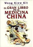 El gran libro de la medicina china (Medicinas complementarias)