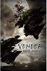Veneer Kindle Edition