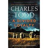 A Divided Loyalty: A Novel (Inspector Ian Rutledge Mysteries, 22)