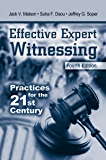 Effective Expert Witnessing, Fourth Edition: Practices for the 21st Century
