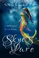 Skye's Lure: A Clean Contemporary YA Fantasy Kindle Edition