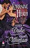 When a Duke Loves a Woman: A Sins for All Seasons Novel (English Edition)
