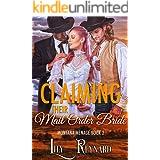 Claiming Their Mail-Order Bride: A Cowboy Ménage Romance (Montana Ménage Book 2)
