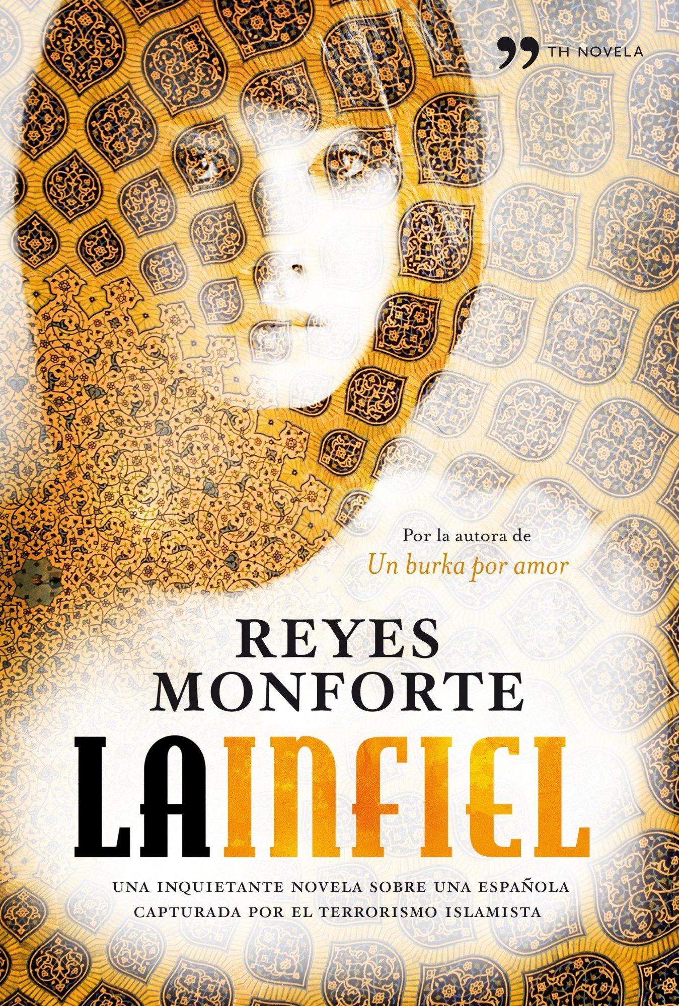 La infiel (TH Novela): Amazon.es: Monforte, Reyes: Libros