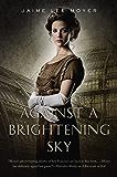 Against a Brightening Sky (Delia Martin Book 3)