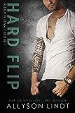 Hard Flip (Ridden Hard Book 1)