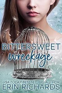 Bittersweet Wreckage