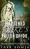 The Hardened Duke's Fallen Bride (Regency Romance of Naffton Book1)
