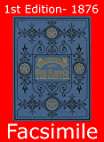 Adventures of Tom Sawyer: 1st Edition - 1876 Facsimile (Omegadoc Facsimile Book 2)