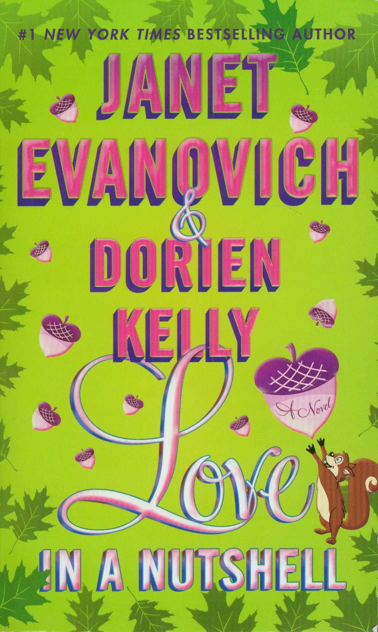 Love In A Nutshell: A Novel: Janet Evanovich, Dorien Kelly: 9781250010391:  Amazon: Books