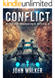 Conflict: Rise Of Mankind Book 4