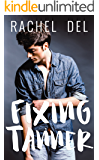 Fixing Tanner (Second Chances Book 3)