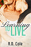 Learning to Live (The Learning Series Book 1)