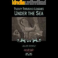 Twenty Thousand Leagues Under the Sea (Coterie Classics)