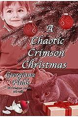 A Chaotic Crimson Christmas (The Crimson Series) Kindle Edition