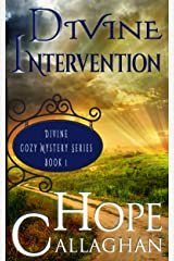 Divine Intervention: A Divine Cozy Mystery (Divine Christian Cozy Mysteries Series Book 1) Kindle Edition