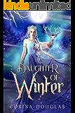 Daughter of Winter: (Daughter of Winter, Book 1)