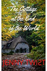 The Cottage at the End of the World Kindle Edition