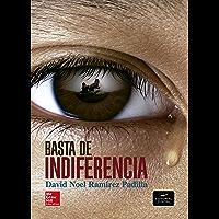 Basta de indiferencia