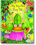 My Very Own Fairy Tale Personalized Book: I See Me! Book