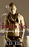 Brody & Nick: Something About Him