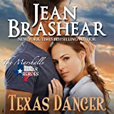 Texas Danger: The Marshalls: The Marshalls, Book 3