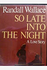 So late into the night Hardcover