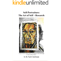 Self- Portraiture: The Art of Self Research