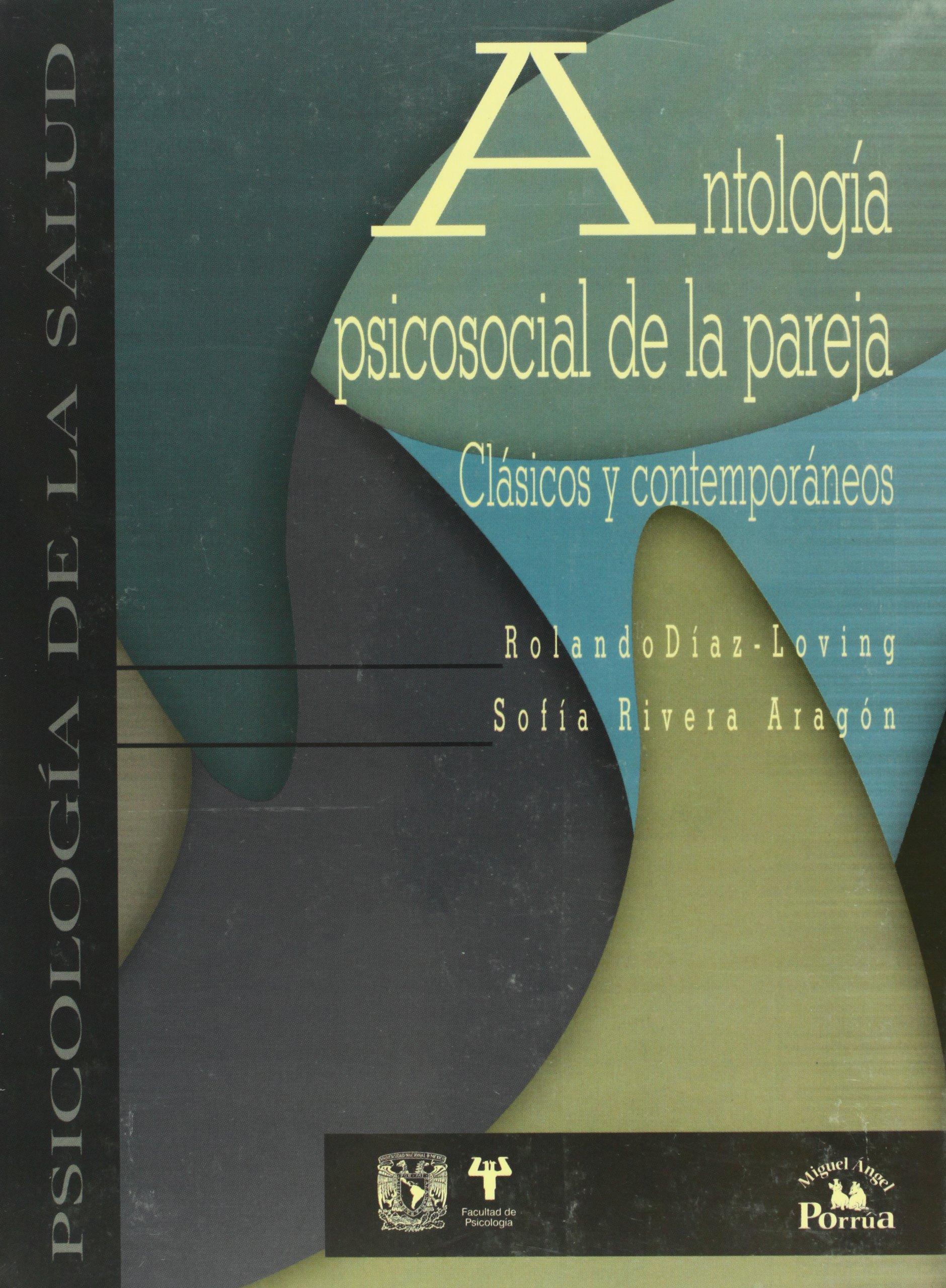 Antologia psicosocial de la pareja. Clasicos y contemporaneos (Spanish Edition) ebook