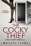 The Cocky Thief (Stolen Hearts Book 1)
